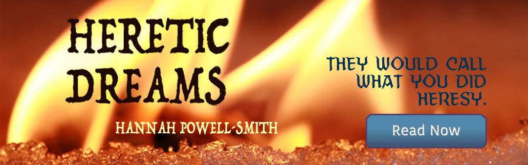 Heretic Dreams by Hannah Powell-Smith