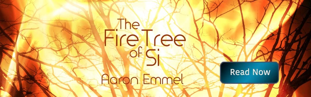 The Fire Tree of Si by Aaron Emmel