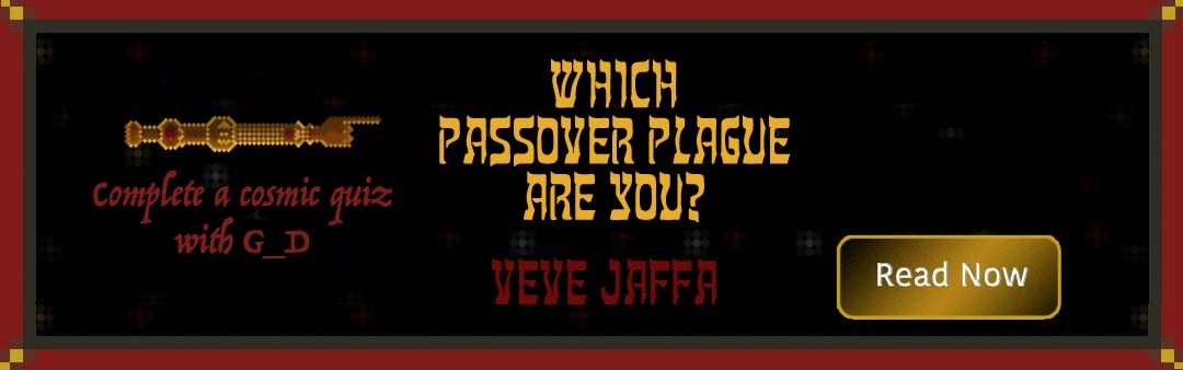 Which Passover Plague Are You? by Veve Jaffa