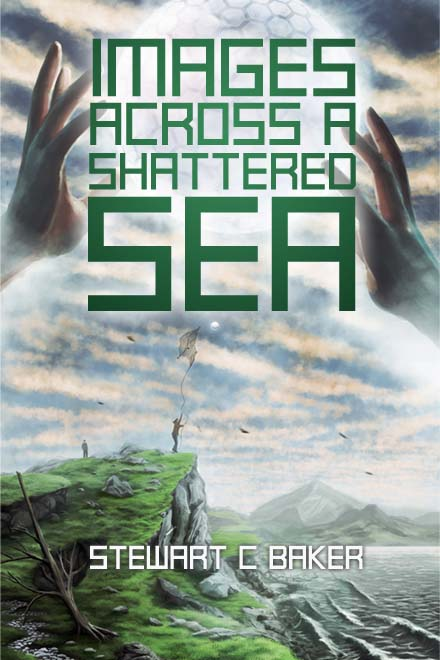 Images Across a Shattered Sea by Stewart C Baker